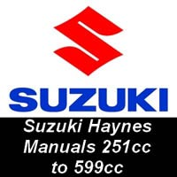 Haynes Manuals for Suzuki Motorcycles from 251cc up to 599cc