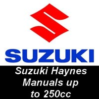 Haynes Manuals for Suzuki Motorcycles up to 250cc